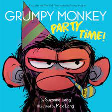 Grumpy Monkey Party Time!: Lang, Suzanne, Lang, Max: 9780593118627:  Amazon.com: Books